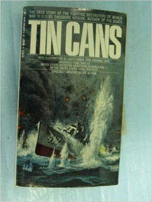 Tin Cans - book about WWII Destroyers